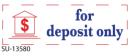 """SU-13580 - 2 Color """"For Deposit""""<BR>Title Stamp"""